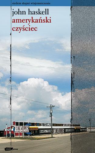 Amerykański czyściec - John Haskell  | okładka
