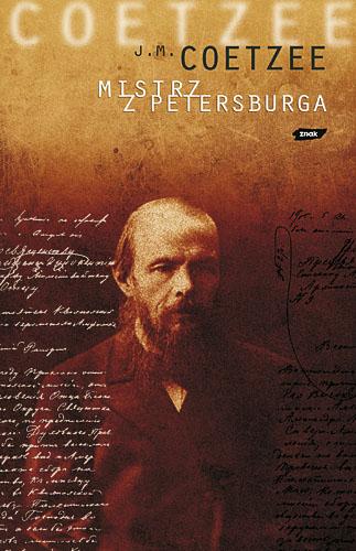 Mistrz z Petersburga - John Maxwell Coetzee  | okładka