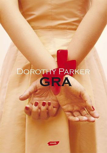 Gra - Dorothy Parker  | okładka