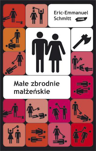 Małe zbrodnie małżeńskie - Eric-Emmanuel Schmitt  | okładka