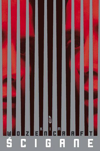 Ścigane - Kim Wozencraft  | okładka
