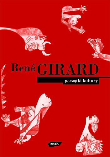 Początki kultury - René Girard  | okładka
