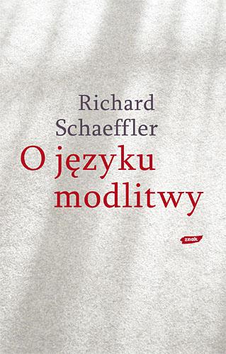O języku modlitwy - Richard Schaeffler  | okładka