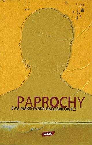 Paprochy - Ewa Markowska-Radziwiłowicz  | okładka