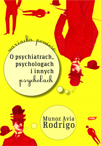 O psychiatrach, psychologach i innych psycholach - Rodrigo Muñoz Avia  | okładka