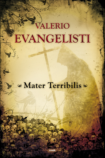 Mater Terribilis - Valerio Evangelisti  | okładka