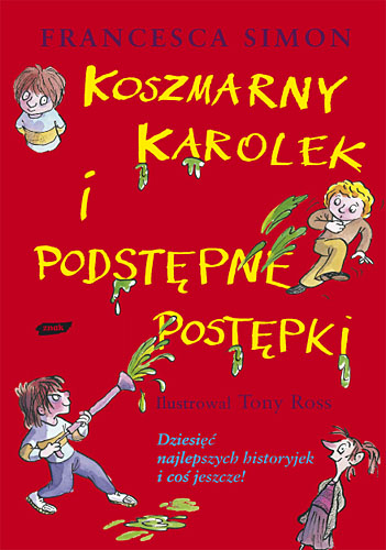 Koszmarny Karolek i podstępne postępki - Francesca Simon  | okładka