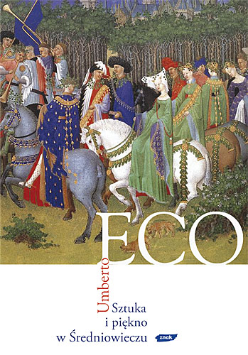 Sztuka i piękno w Średniowieczu - Umberto Eco  | okładka
