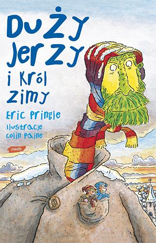 Duży Jerzy i król zimy - Eric Pringle  | okładka