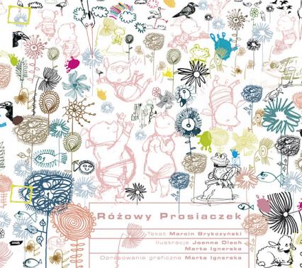Różowy prosiaczek - Marcin Brykczyński  | okładka