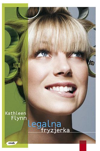Legalna fryzjerka - Kathleen Flynn  | okładka