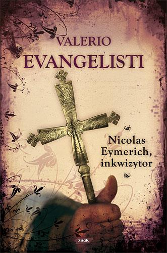Nicolas Eymerich, inkwizytor - Valerio Evangelisti  | okładka