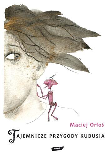 Tajemnicze przygody Kubusia - Maciej Orłoś  | okładka