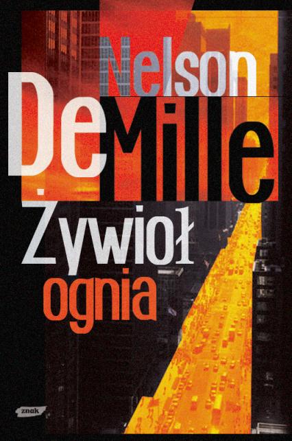 Żywioł Ognia - Nelson DeMille  | okładka
