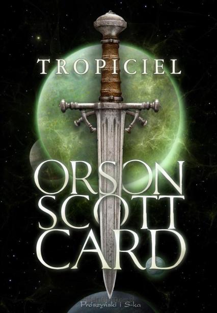 Tropiciel - Orson Scott Card | okładka