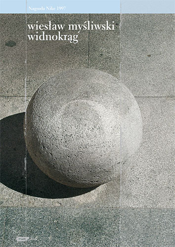 Widnokrąg - Wiesław Myśliwski  | okładka