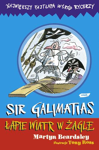 Sir Galimatias łapie wiatr w żagle - Martyn Beardsley  | okładka