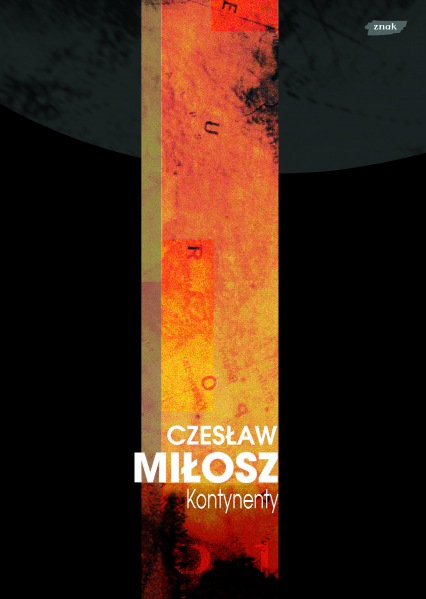 Kontynenty - Czesław Miłosz  | okładka