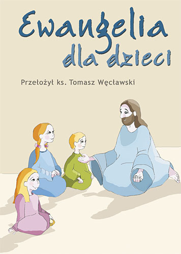 Ewangelia dla dzieci -  | okładka