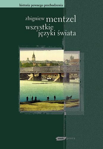 Wszystkie języki świata - Zbigniew Mentzel  | okładka