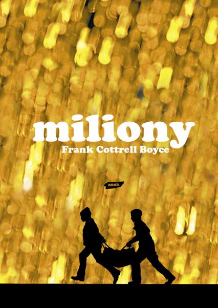 Miliony - Frank Cottrell Boyce  | okładka
