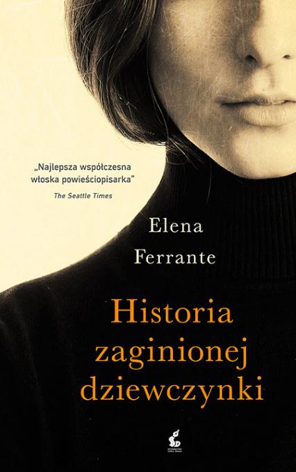 Historia zaginionej dziewczynki - Elena Ferrante | okładka