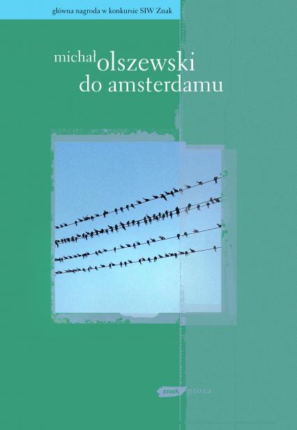Do Amsterdamu - Michał Olszewski  | okładka