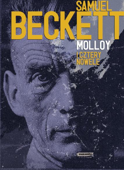 Molloy i cztery nowele - Samuel Beckett  | okładka