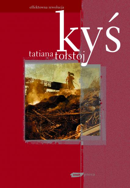 Kyś - Tatiana Tołstoj    okładka
