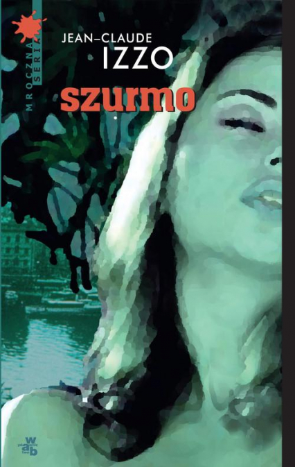 Szurmo - Jean - Claude Izzo | okładka