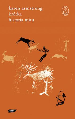 Krótka historia mitu - Karen Armstrong  | okładka