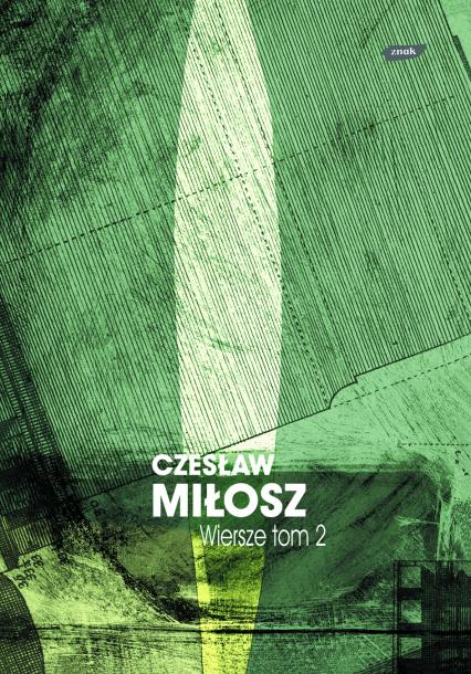 Wiersze tom II - Czesław Miłosz  | okładka