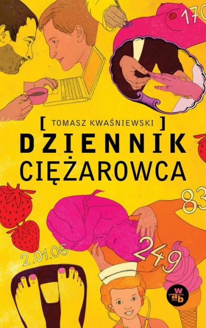 Dziennik Ciężarowca - Tomasz Kwaśniewski | okładka