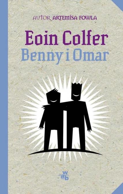 Benny i Omar - Eoin Colfer | okładka
