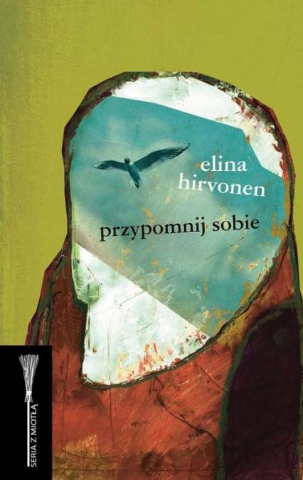 Przypomnij sobie - Elina Hirvonen   okładka