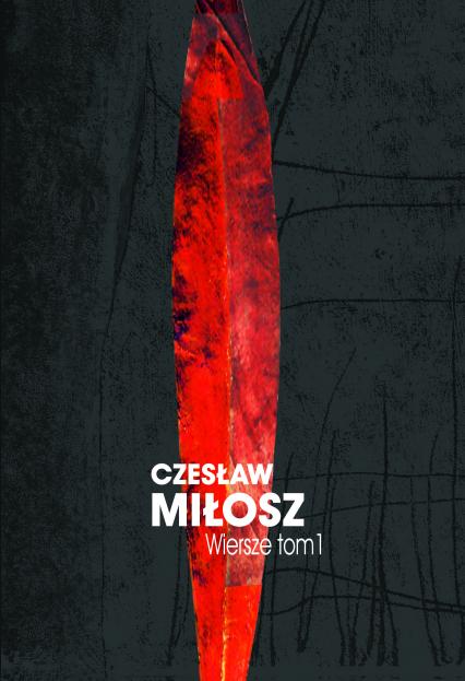 Wiersze tom I - Czesław Miłosz  | okładka