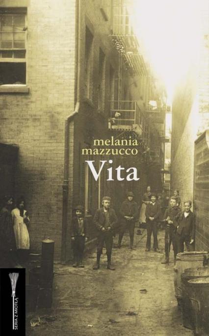 Vita - Melania Mazzucco | okładka