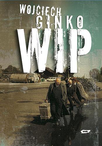 WIP - Wojciech Ginko  | okładka