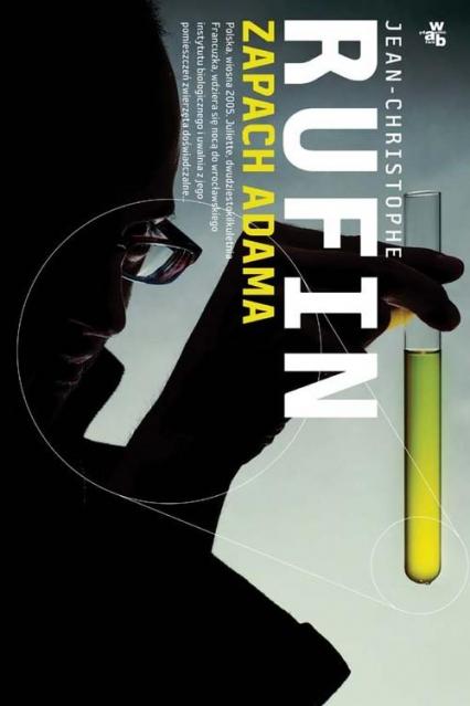 Zapach Adama - Jean-Christophe Rufin | okładka