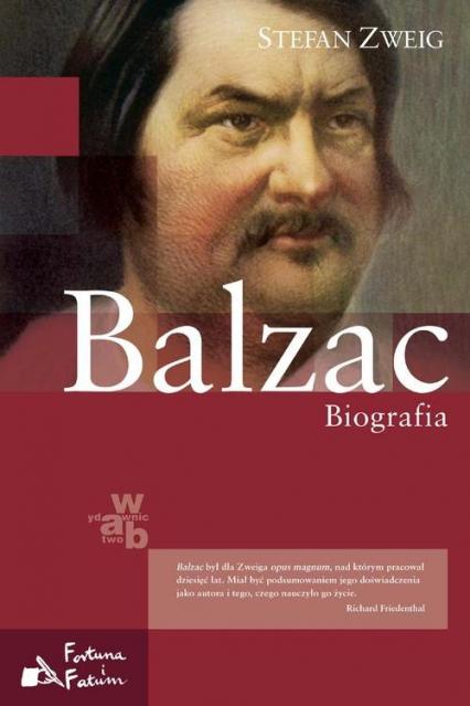 Balzac Biografia - Stefan Zweig | okładka
