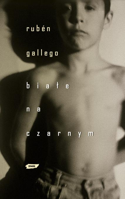 Białe na czarnym - Rubén Gallego  | okładka