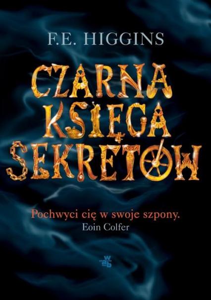 Czarna Księga Sekretów - Fiona E. Higgins   okładka