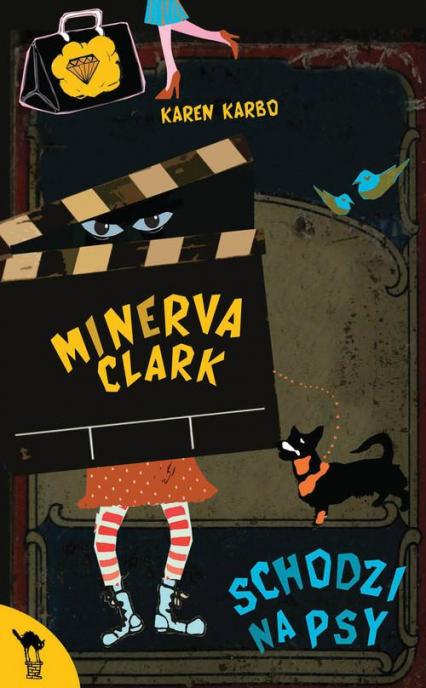 Minerva Clark schodzi na psy - Karen Karbo   okładka