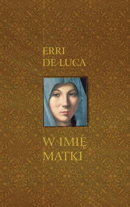 W imię matki - Erri De Luca | okładka