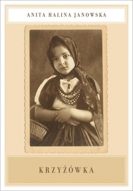 Krzyżówka - Anita Halina Janowska | okładka