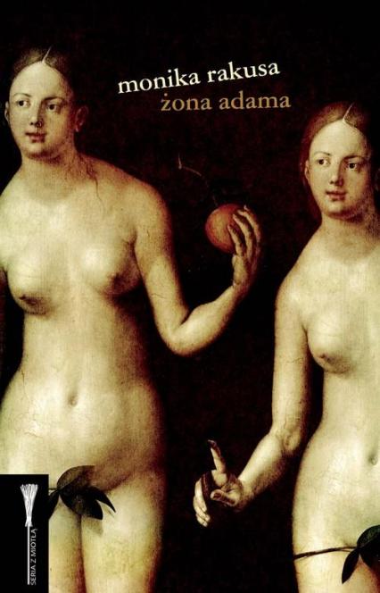 Żona Adama - Monika Rakusa | okładka