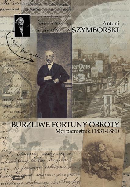 Burzliwe fortuny obroty - Antoni Szymborski  | okładka