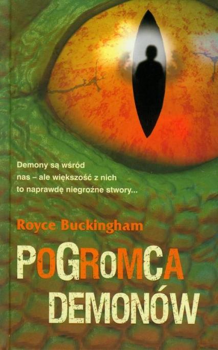 Pogromca demonów - Royce Buckingham | okładka