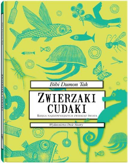 Zwierzaki cudaki - Bibi Dumon Tak | okładka