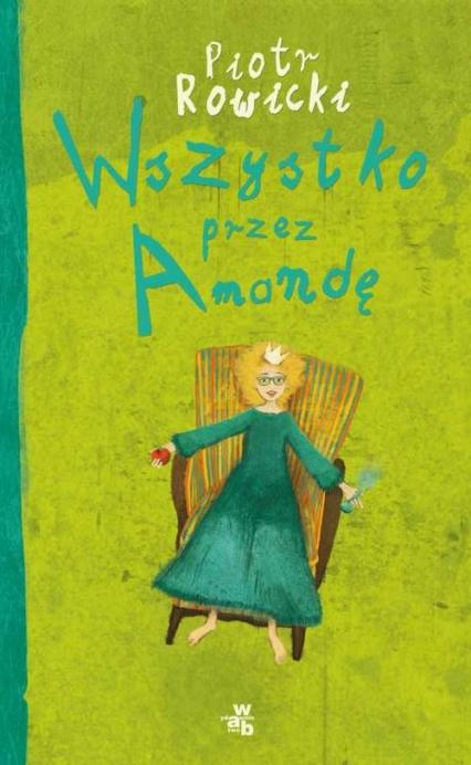 Wszystko przez Amandę - Piotr Rowicki | okładka